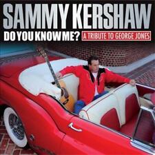 SAMMY KERSHAW - DO YOU KNOW ME? A TRIBUTE TO GEORGE JONES [DIGIPAK] NEW CD