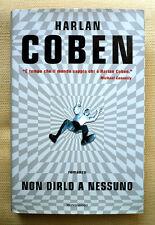 Harlan Coben, Non dirlo a nessuno, Ed. Mondadori, 2001