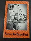 Vintage Electric Food Mixer Manual Guide Recipe Cookbook B879 photo