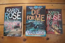 Karen Rose 3 books, I Can See You, Don't Tell, Die for Me.