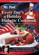 Mr. Food Every Day's a Holiday Diabetic Cooking - New - Ginsburg, Art -