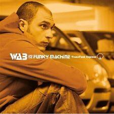 WAB & THE FUNKY MACHINE - TRANSFUNK EXPRESS - 11 TITRES - 2011 - NEUF NEW NEU
