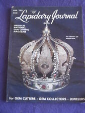 LAPIDARY JOURNAL - CROWN OF NAPOLEON - March 1985 v 38 # 12