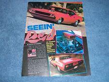 "1972 Dodge Challenger Pro Street Drag Car Vintage Article ""Seein' Red"""