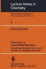 Lecture Notes in Chemistry Ser.: Determination of Liquid Water Structure :...