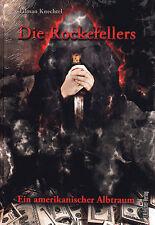DIE ROCKEFELLERS - Ein amerikanischer Albtraum - Tilman Knechtel BUCH - NEU