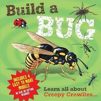 """""""AS NEW"""" Build a Bug: Learn All About Creepy Crawlies., Claire Hawcock, Book"""