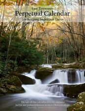 East Tennessee Perpetual Calendar for Keeping Important Dates(Birthday Calendar)