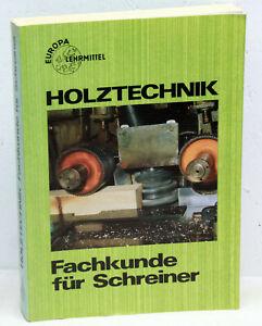HOLZTECHNIK - Fachkunde für Schreiner