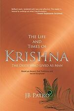 The Life and Times of Krishna: The Deity Who Lived as Man-ExLibrary