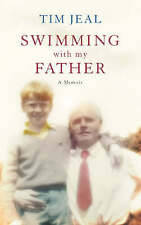 Swimming with My Father: A Memoir by Tim Jeal (Paperback) New Book