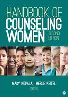 Handbook of Counseling Women, Paperback by Kopala, Mary (EDT); Keitel, Merle ...