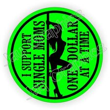 I Support Single Moms Hard Hat Sticker  Sexy Welding Helmet Decal  Motorcycle