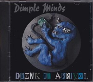 DIMPLE MINDS / DRUNK ON ARRIVAL * NEW CD 1997 * NEU