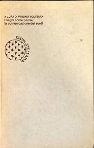 I SEGNI COME PAROLE: LA COMUNICAZIONE DEI SORDI - BORINGHIERI 1981