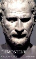 Demostene | Orazioni scelte | Nuovo | Fuori catalogo | Testo greco a fronte