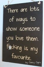 F*cking Is My Favourite Love Sign - naughty sex cute bar pub adult man cave shop