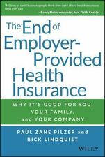The End of Employer-Provided Health Insurance: Why It's Good for You and Your Co
