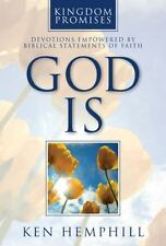 Kingdom Promises: God Is : Devotions Empowered by Biblical Statements of Faith b