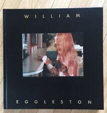 William Eggleston: The Hasselblad Award 1998 by William Eggleston