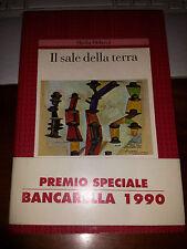 IL SALE DELLA TERRA SHEILA OCHOVA Premio speciale Bancarella 1990 con fascetta