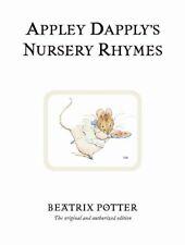 Appley Dapply's Nursery Rhymes (Beatrix Potter Or... by Potter, Beatrix Hardback