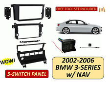 BMW 02-06 3-Series w/ NAV control E46 Car Stereo Install Dash Kit,5 Switch Panel