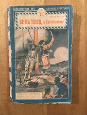 SIMENON (Christian Brulls) - Se Ma Tsien le sacrificateur - Tallandier - 1926