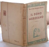 ELISA DI SAN SECONDO CIBRARIO IL DONO MERIDIANO 1938