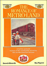 Romance of Metro-land: Further Pictorial History of the Countryside Served by ..