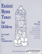 Easiest Hymn Tunes For Children Easy Piano Vocal Music Book Arr Thornton S172
