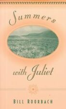 Summers with Juliet by Roorbach, Bill -Paperback