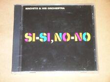 CD RARE / MACHITO AND HIS ORCHESTRA / SI SI NO NO / NEUF SOUS CELLO