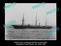 OLD LARGE HISTORIC PHOTO OF ITALY NAVY WARSHIP, THE ERIDANO c1893, NEW YORK