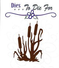 Dies...to die for metal cutting craft die cattails - cat tail