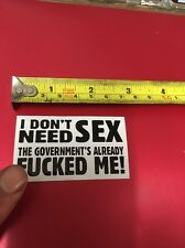 Don't Need Sex Government rude funny joke motorcycle bike car toolbox sticker