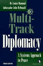 Multi-Track Diplomacy : A Systems Approach to Peace, Great Condition