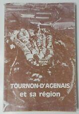 ***** TOURNON-D'AGENAIS ET SA REGION -NOMBREUSE ILLUSTRATIONS & CARTES - 1987