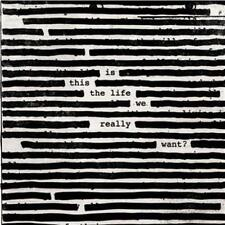 ROGER WATERS IS THIS THE LIFE WE REALLY WANT? DIGIPAK CD NEW
