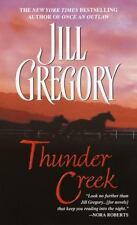 Thunder Creek (Paperback) by Jill Gregory