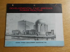 VINTAGE Developmental Fast Breeder Power Reactor Brochure Atomic Rare Info