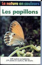 LES PAPILLONS - H. Reicholf-Riehm 1984 - Zoologie - Entomologie