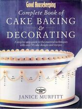 """""""Good Housekeeping"""" Complete Book of Cake Baking and Decorating: A Step-by-ste,"""