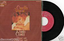 """ORNELLA VANONI - Uomo Mio Bambino Mio / Canta Canta, SG 7"""" SPAIN 1975 BOSSA NOVA"""