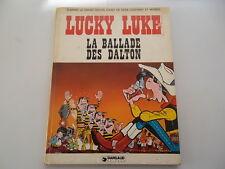 LUCKY LUKE LA BALLADE DES DALTON  EDITEUR DARGAUD 1978