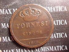 REGNO DUE SICILIE 5 TORNESI 1819 FERDINANDO II  II TIPO cod. NAPOLIESICILIA-52