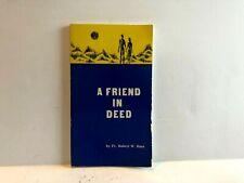 A Friend in Deed Fr. Robert W Hunt Paperback