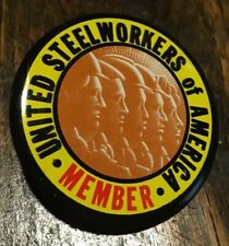 Vintage Pinback Button UNITED STEEL WORKERS OF AMERICA UNION