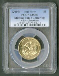 US Coin 2009 Sacagawea $1 Edge Error PCGS MS65 NO RESERVE!