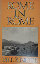 Bill Knott / Rome In Rome Inscribed Lettered Copy Signed 1st Edition 1976